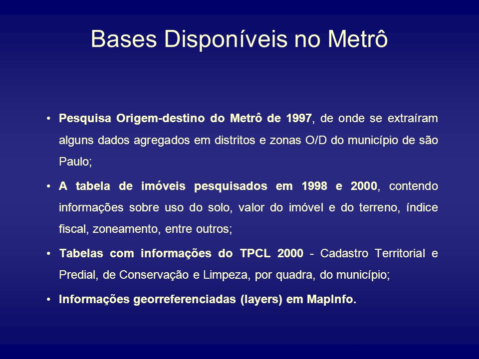 Bases Disponíveis no Metrô