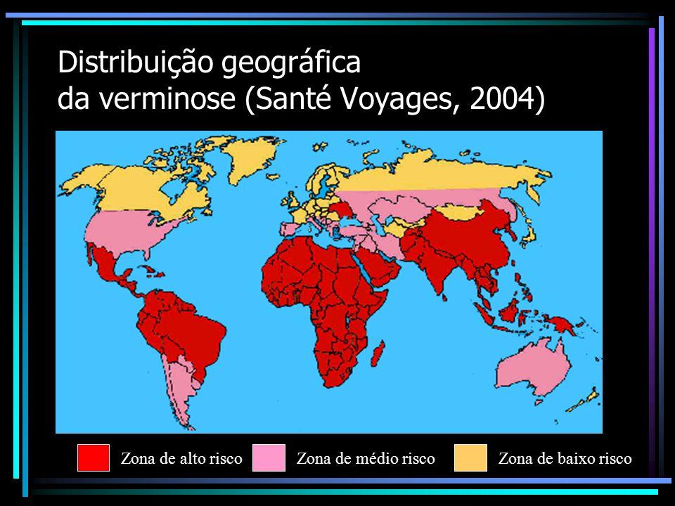 Distribuição geográfica da verminose (Santé Voyages, 2004)