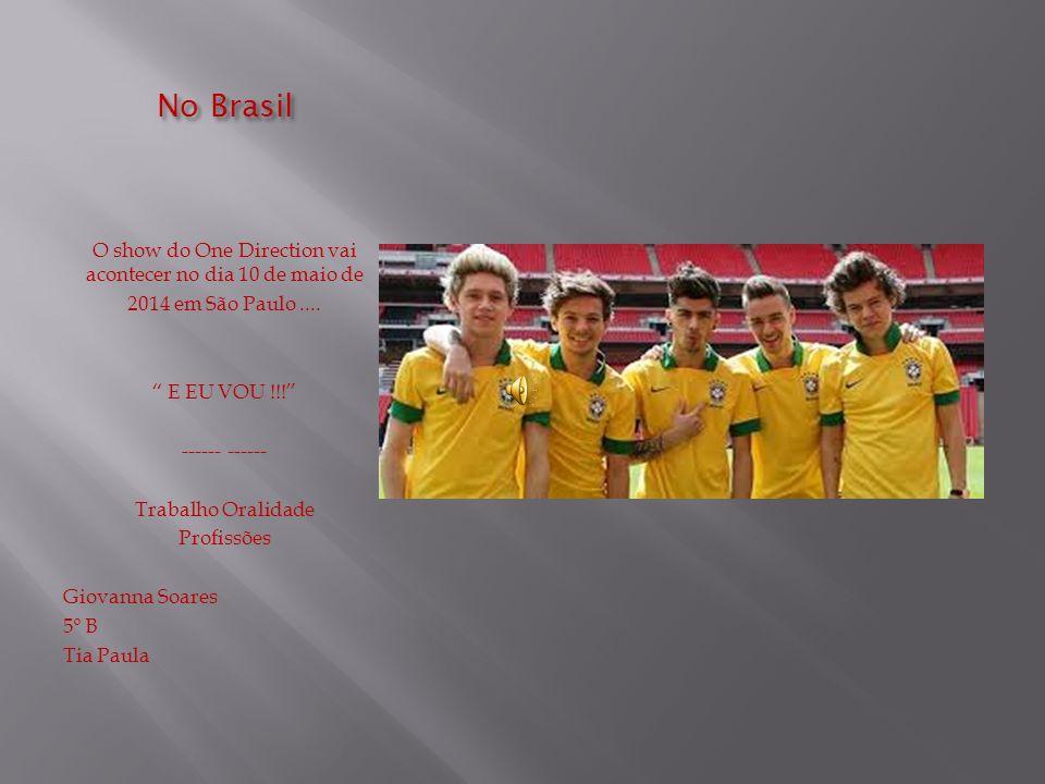 O show do One Direction vai acontecer no dia 10 de maio de