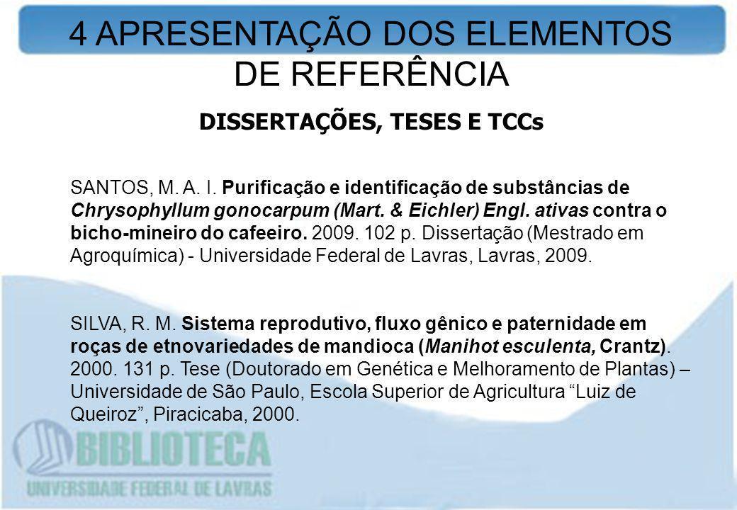DISSERTAÇÕES, TESES E TCCs