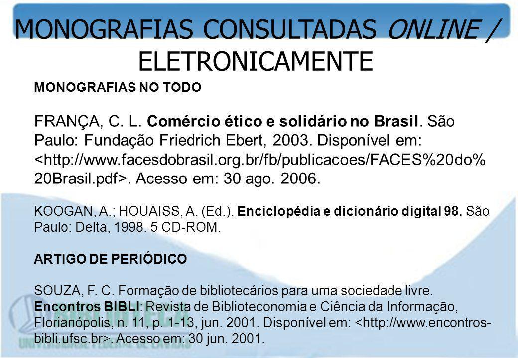 MONOGRAFIAS CONSULTADAS ONLINE / ELETRONICAMENTE