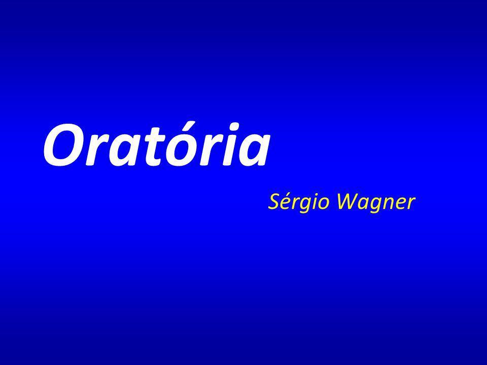 Oratória Sérgio Wagner