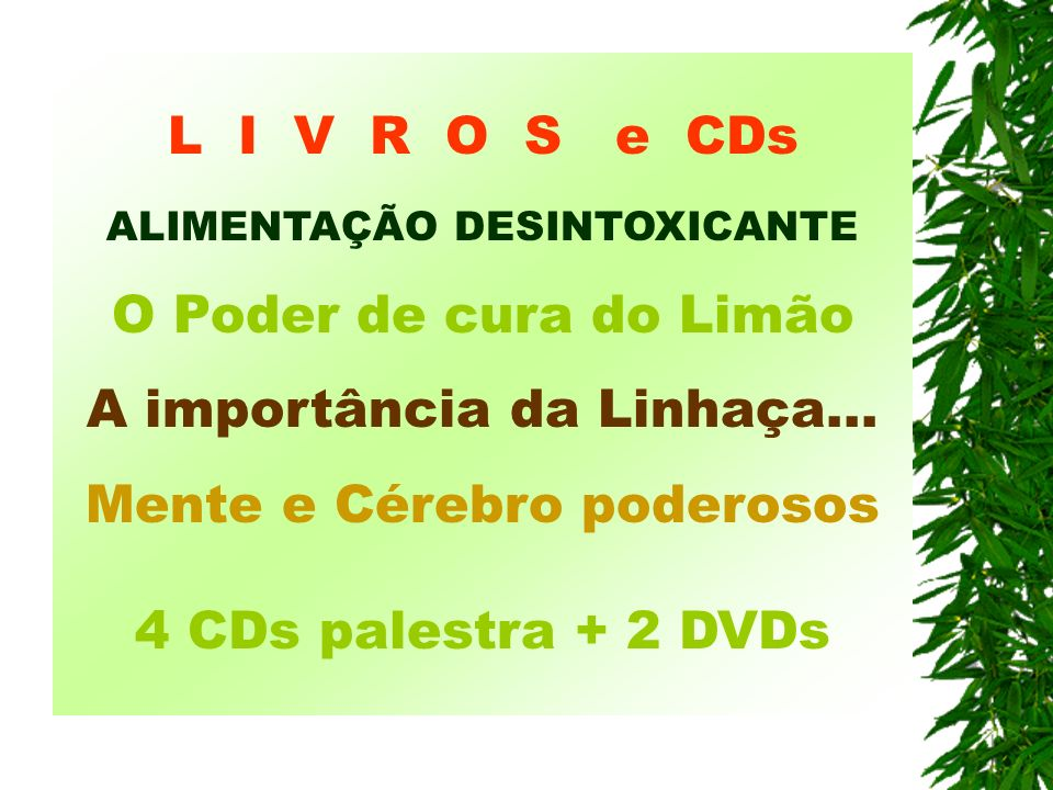 L I V R O S e CDs ALIMENTAÇÃO DESINTOXICANTE
