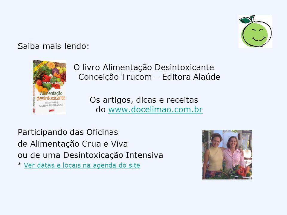 O livro Alimentação Desintoxicante Conceição Trucom – Editora Alaúde