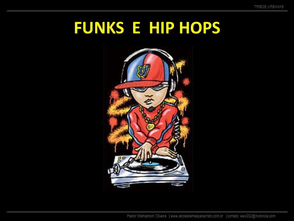 FUNKS E HIP HOPS