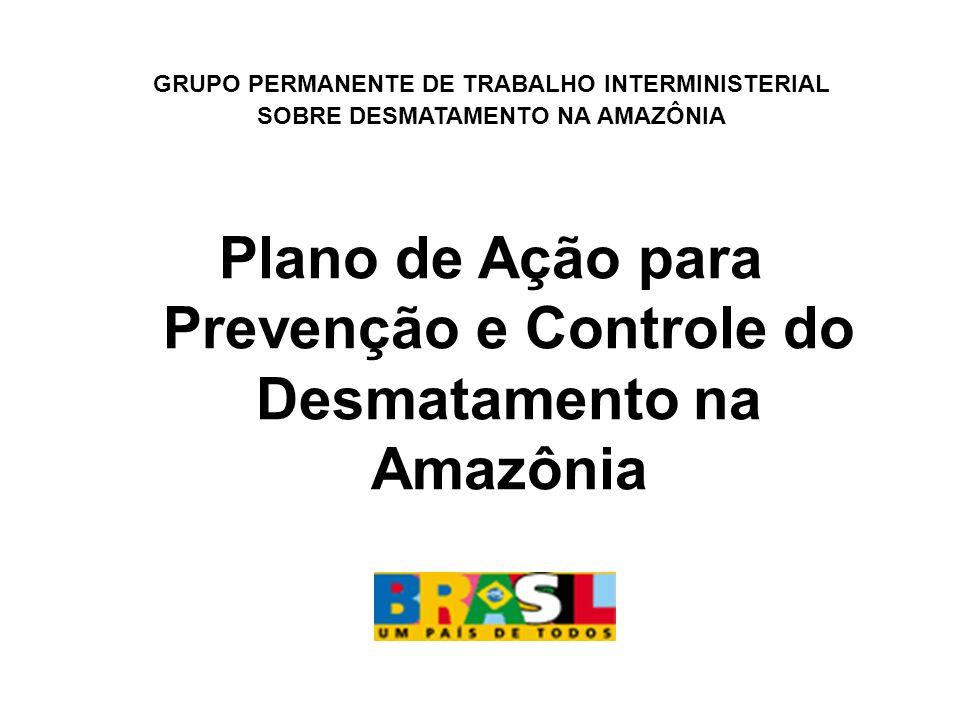 Plano de Ação para Prevenção e Controle do Desmatamento na Amazônia