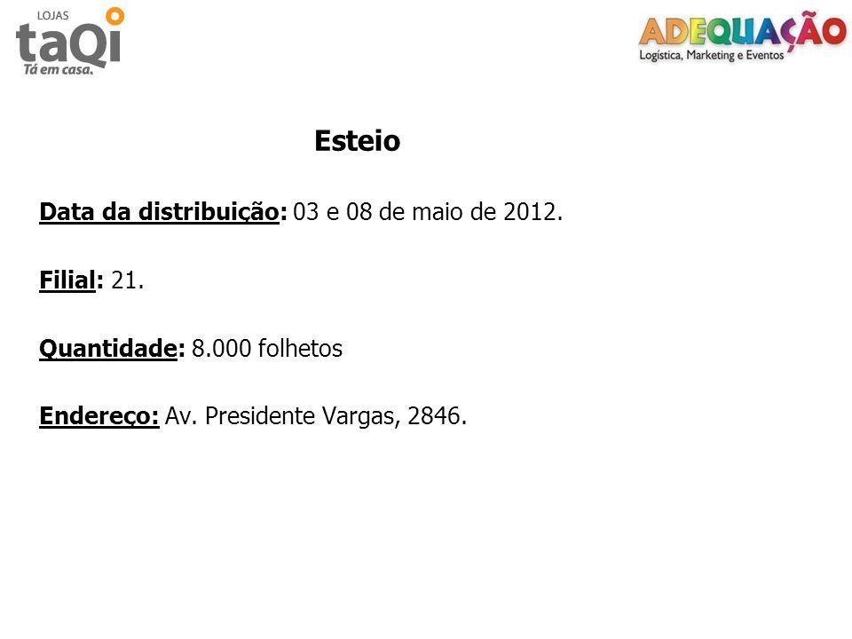 Data da distribuição: 03 e 08 de maio de 2012. Filial: 21.