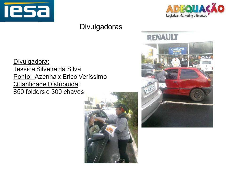 Divulgadoras Divulgadora: Jessica Silveira da Silva