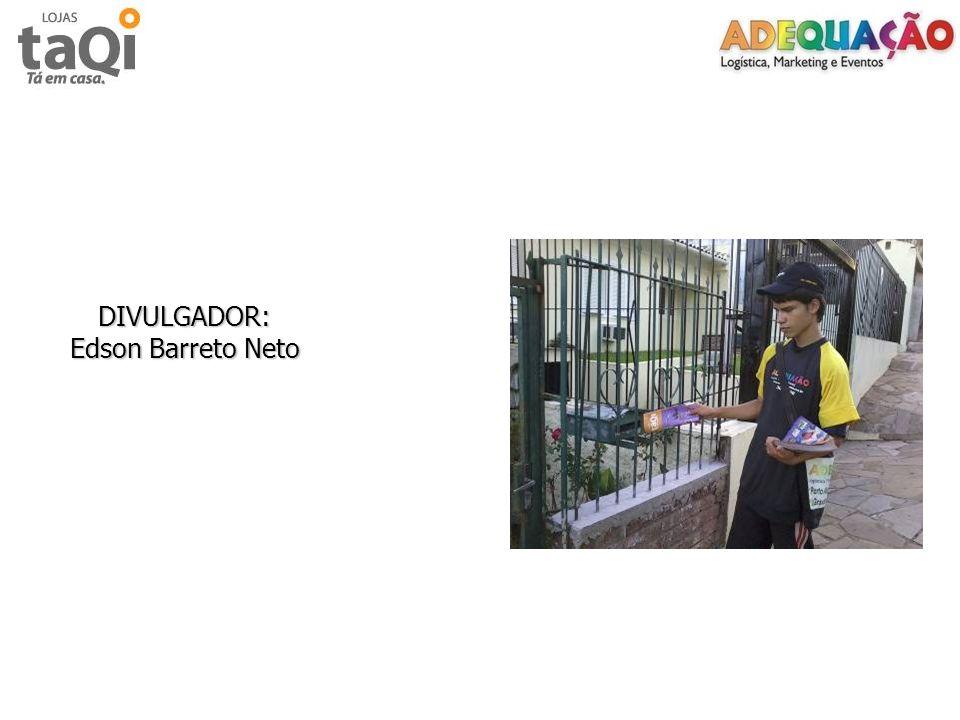 DIVULGADOR: Edson Barreto Neto