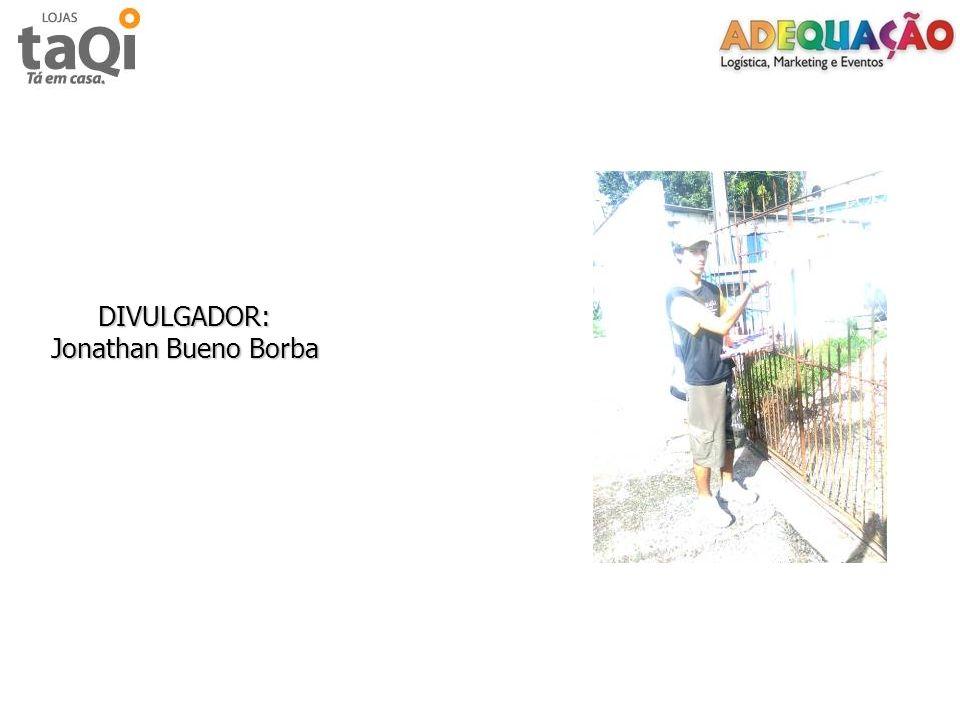 DIVULGADOR: Jonathan Bueno Borba