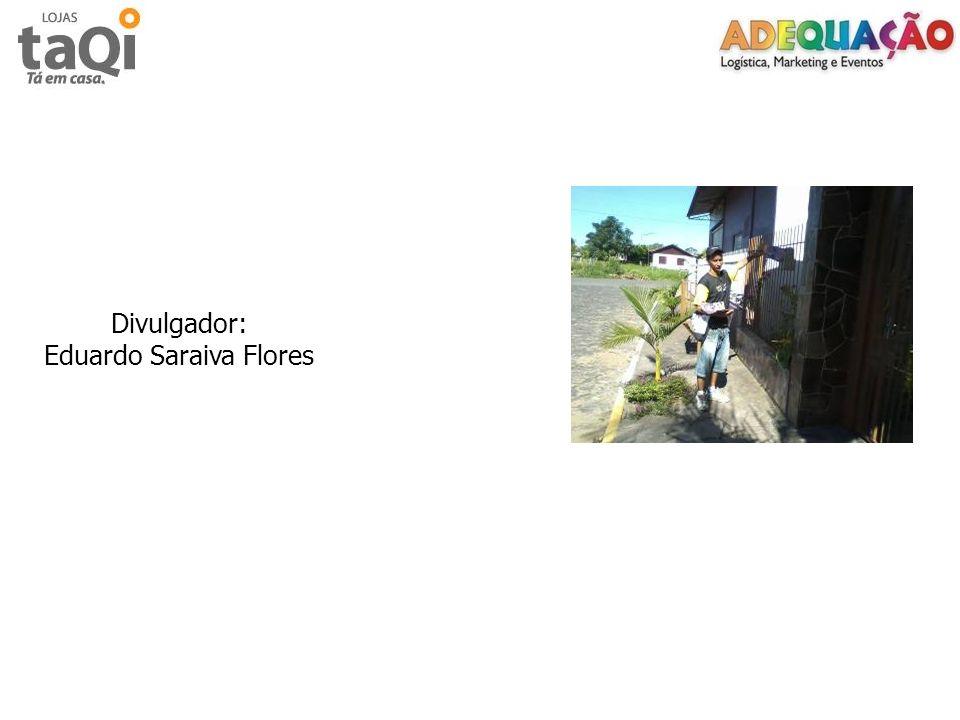 Divulgador: Eduardo Saraiva Flores