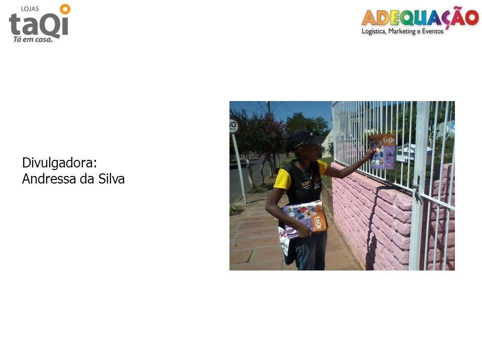 Divulgadora: Andressa da Silva