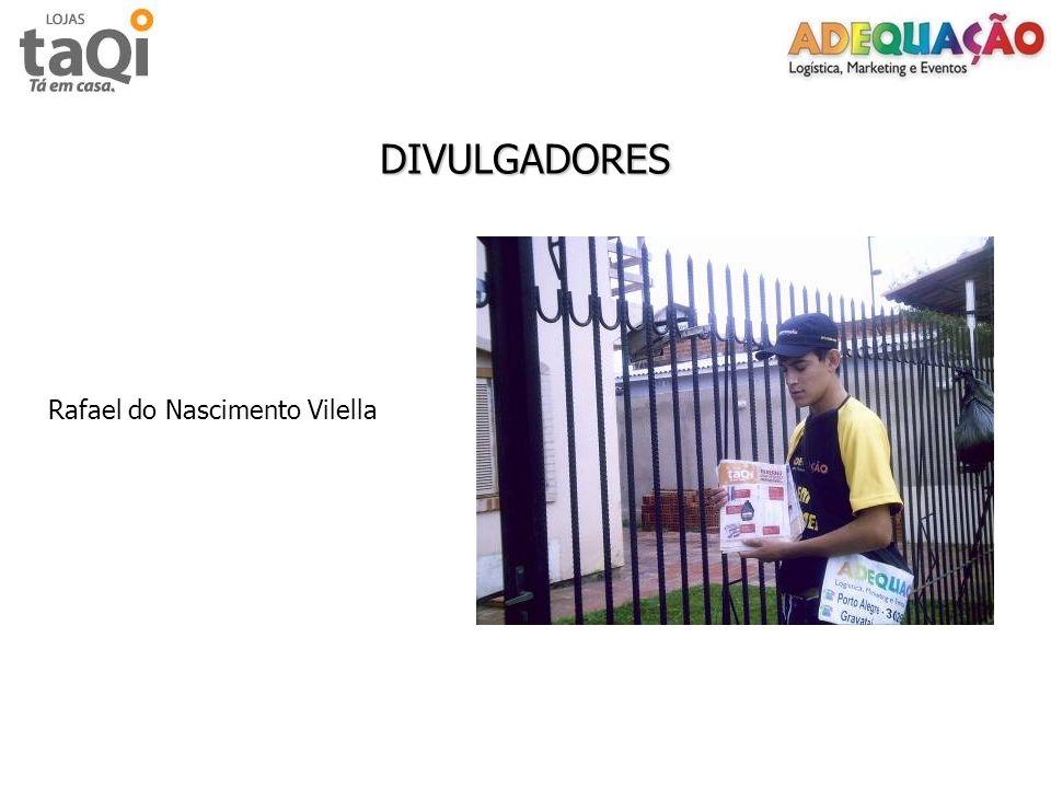 DIVULGADORES Rafael do Nascimento Vilella
