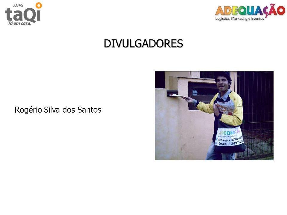 DIVULGADORES Rogério Silva dos Santos
