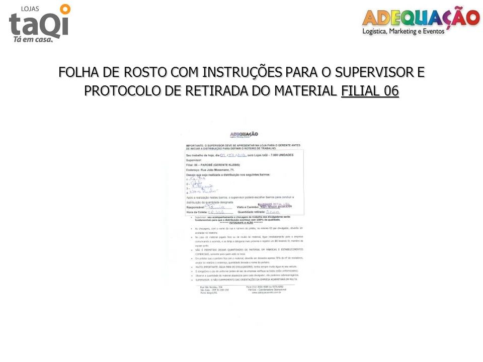 FOLHA DE ROSTO COM INSTRUÇÕES PARA O SUPERVISOR E PROTOCOLO DE RETIRADA DO MATERIAL FILIAL 06