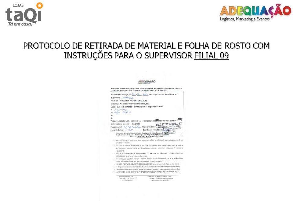 PROTOCOLO DE RETIRADA DE MATERIAL E FOLHA DE ROSTO COM INSTRUÇÕES PARA O SUPERVISOR FILIAL 09