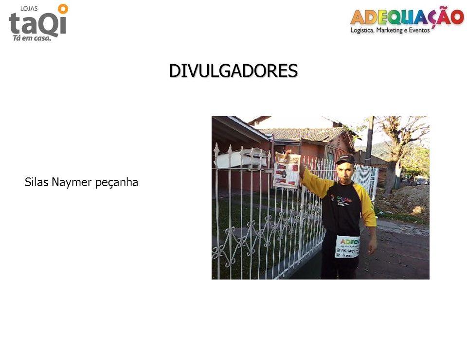 DIVULGADORES Silas Naymer peçanha