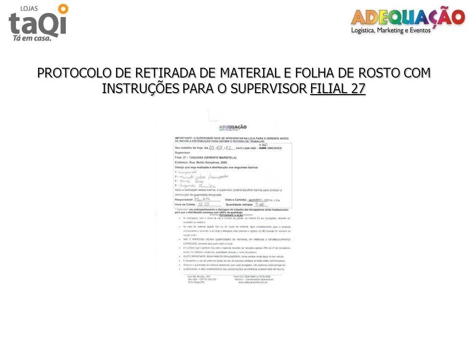 PROTOCOLO DE RETIRADA DE MATERIAL E FOLHA DE ROSTO COM INSTRUÇÕES PARA O SUPERVISOR FILIAL 27