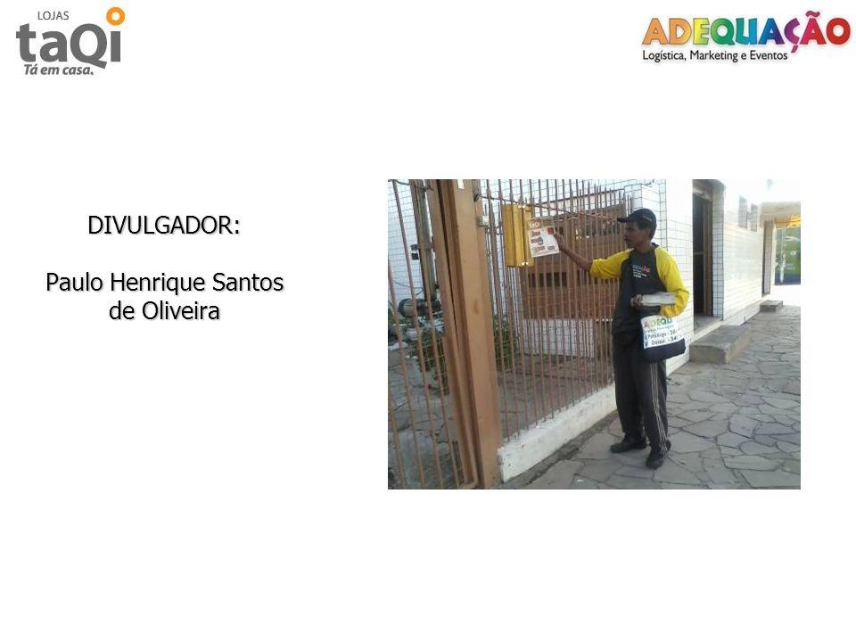 DIVULGADOR: Paulo Henrique Santos de Oliveira