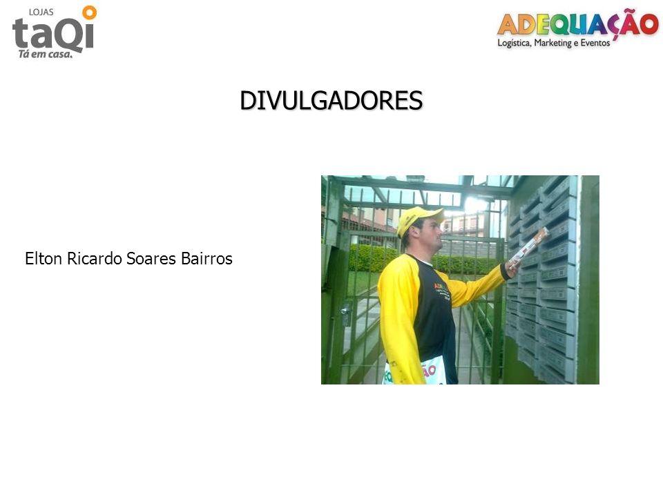 DIVULGADORES Elton Ricardo Soares Bairros
