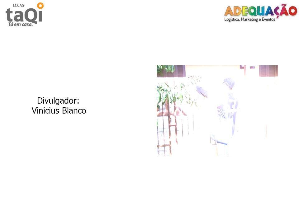 Divulgador: Vinicius Blanco