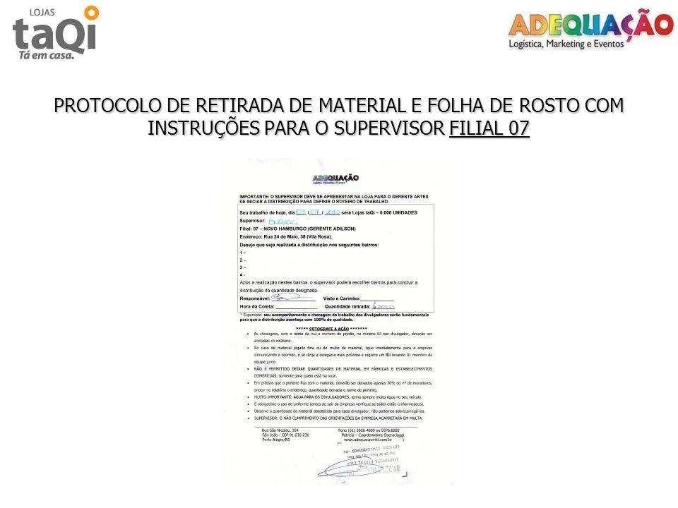 PROTOCOLO DE RETIRADA DE MATERIAL E FOLHA DE ROSTO COM INSTRUÇÕES PARA O SUPERVISOR FILIAL 07