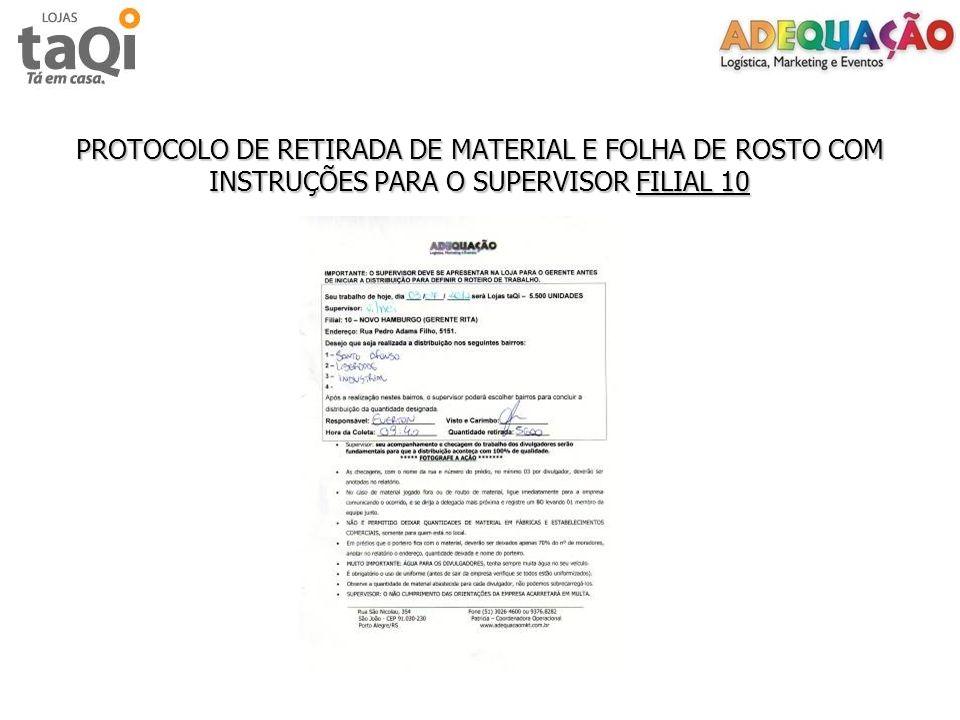 PROTOCOLO DE RETIRADA DE MATERIAL E FOLHA DE ROSTO COM INSTRUÇÕES PARA O SUPERVISOR FILIAL 10
