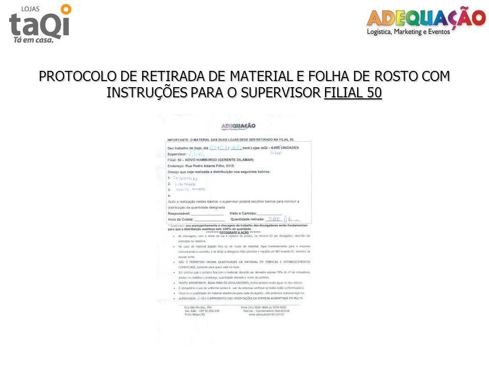 PROTOCOLO DE RETIRADA DE MATERIAL E FOLHA DE ROSTO COM INSTRUÇÕES PARA O SUPERVISOR FILIAL 50