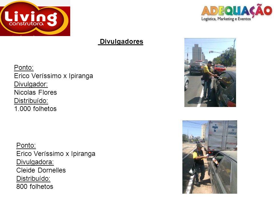 DivulgadoresPonto: Erico Veríssimo x Ipiranga. Divulgador: Nicolas Flores. Distribuído: 1.000 folhetos.