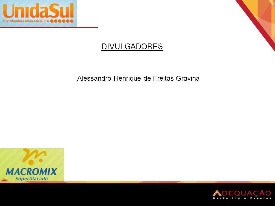 DIVULGADORES Alessandro Henrique de Freitas Gravina