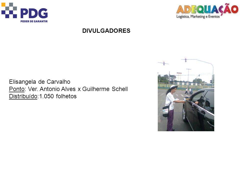 DIVULGADORES Elisangela de Carvalho. Ponto: Ver.