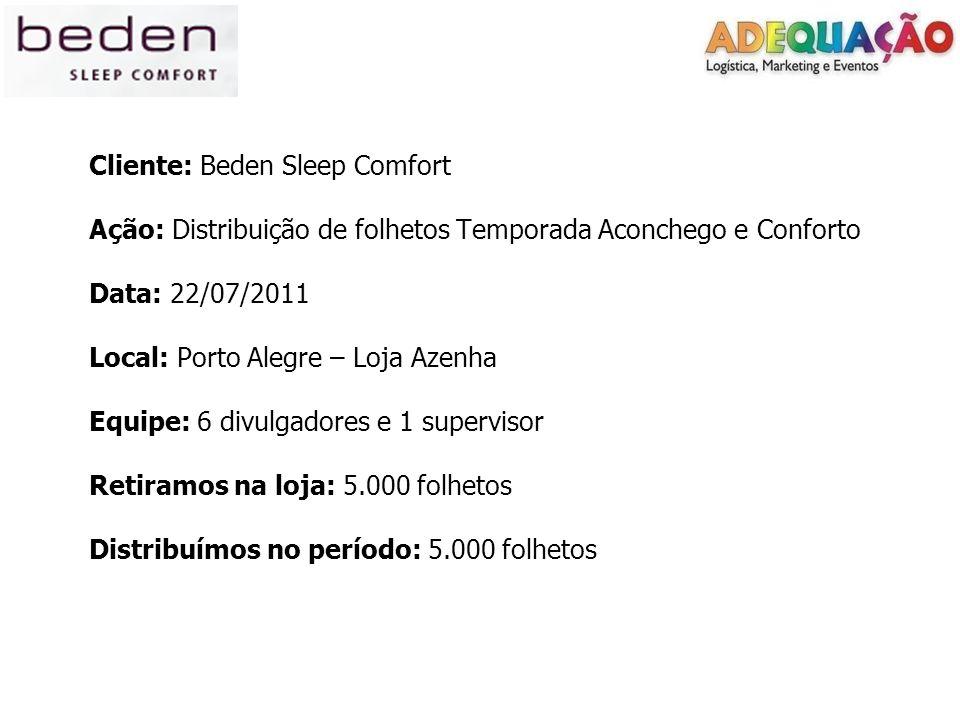 Cliente: Beden Sleep Comfort