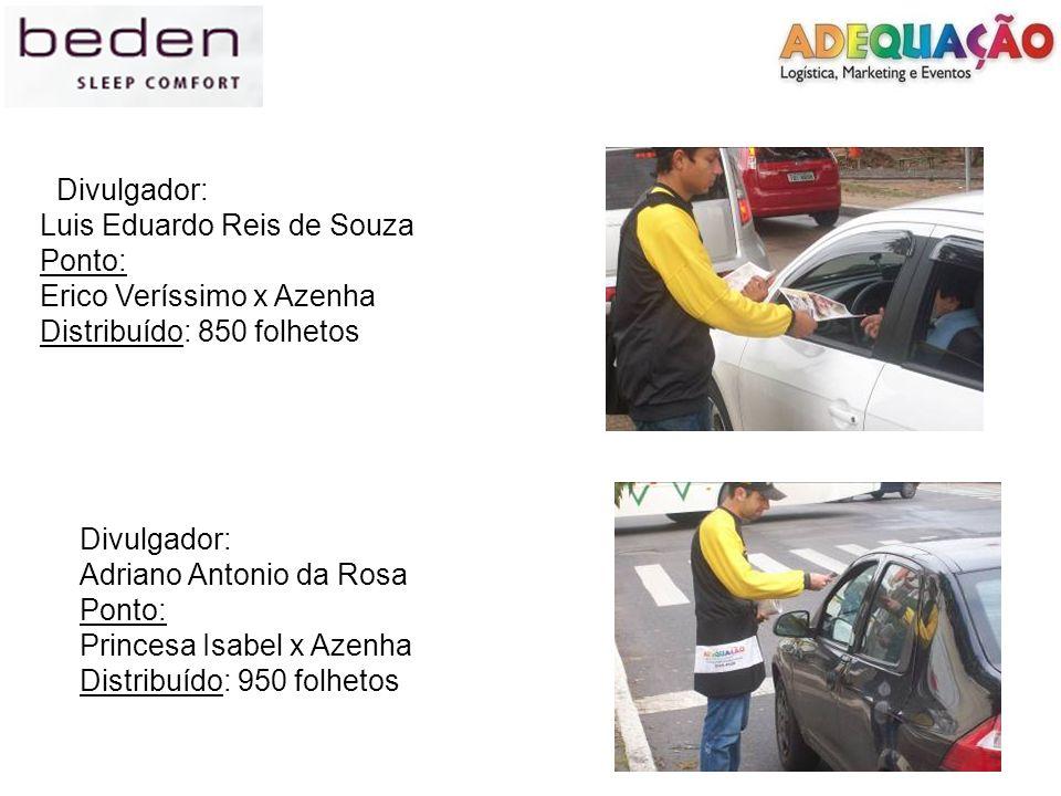 Divulgador:Luis Eduardo Reis de Souza. Ponto: Erico Veríssimo x Azenha. Distribuído: 850 folhetos. Divulgador: