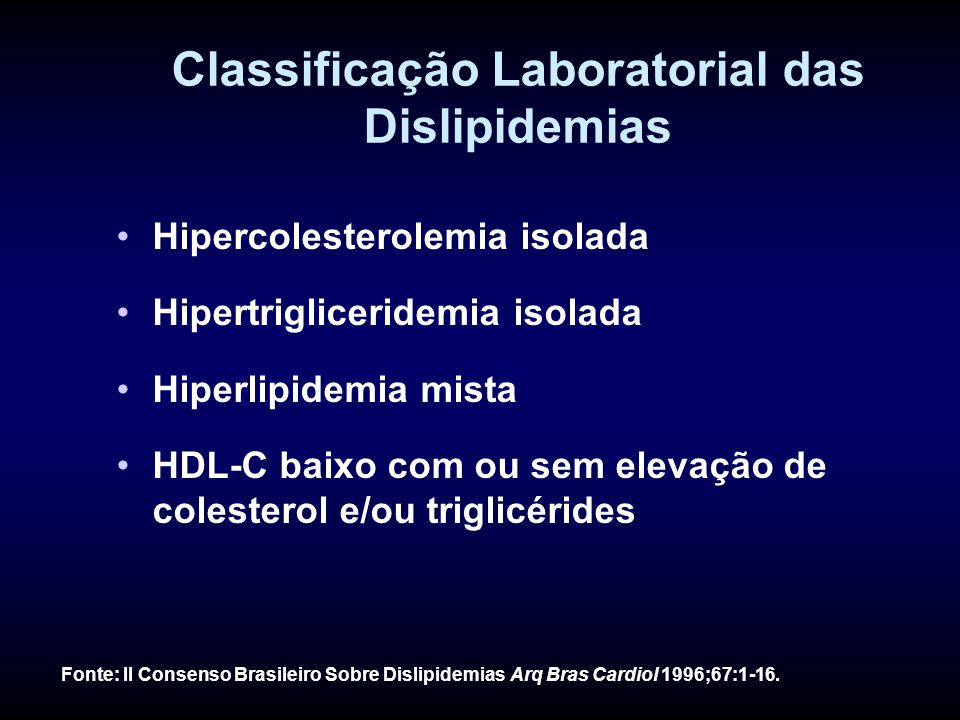 Classificação Laboratorial das Dislipidemias