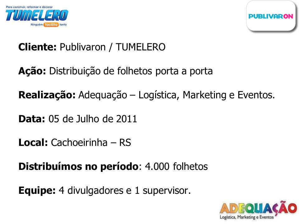 Cliente: Publivaron / TUMELERO