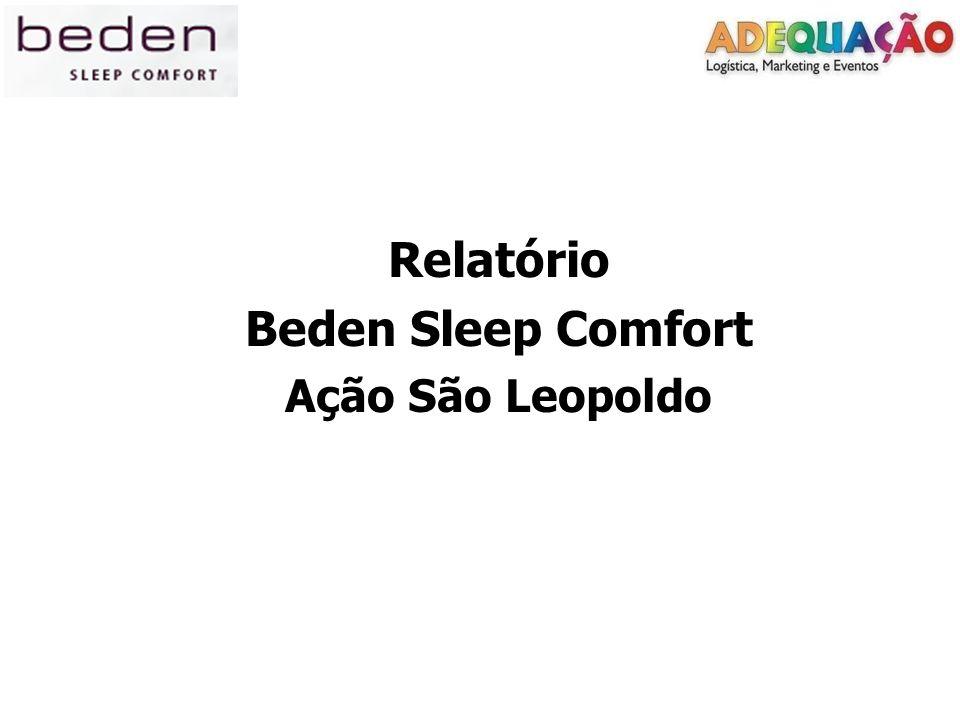 Relatório Beden Sleep Comfort Ação São Leopoldo