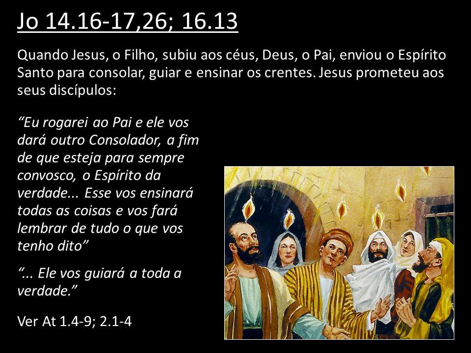 Jo 14.16-17,26; 16.13