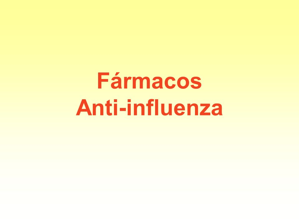 Fármacos Anti-influenza