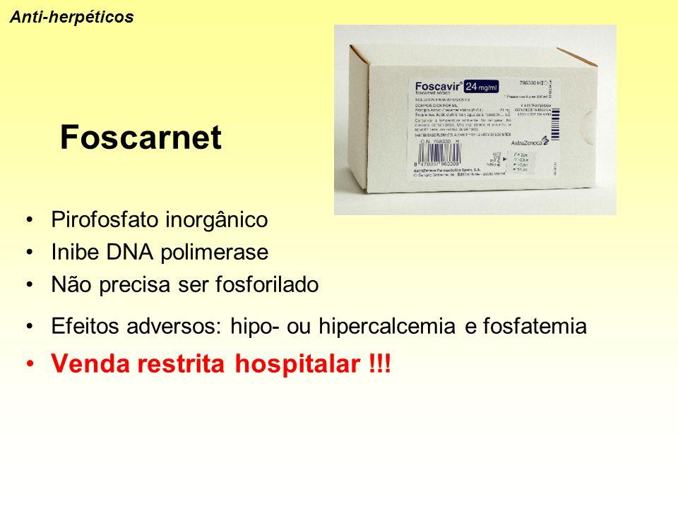 Foscarnet Venda restrita hospitalar !!! Pirofosfato inorgânico