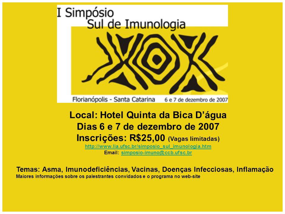 Local: Hotel Quinta da Bica D'água Dias 6 e 7 de dezembro de 2007