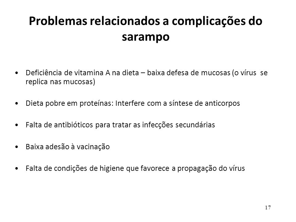 Problemas relacionados a complicações do sarampo
