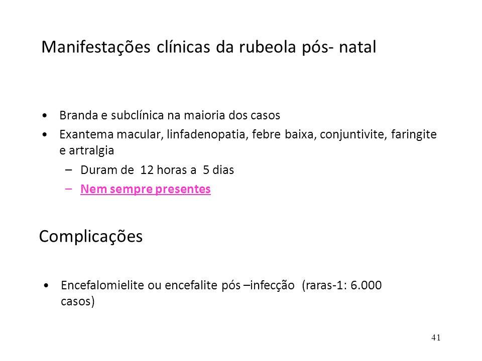 Manifestações clínicas da rubeola pós- natal