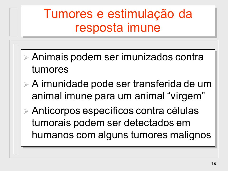 Tumores e estimulação da resposta imune