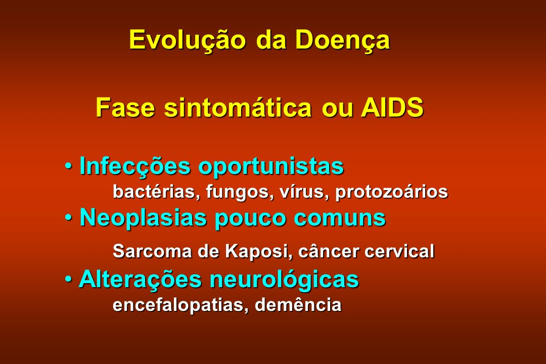 Fase sintomática ou AIDS