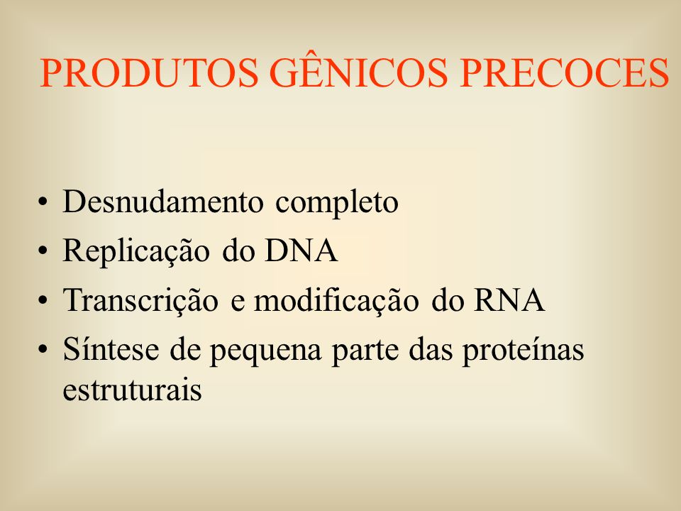 PRODUTOS GÊNICOS PRECOCES