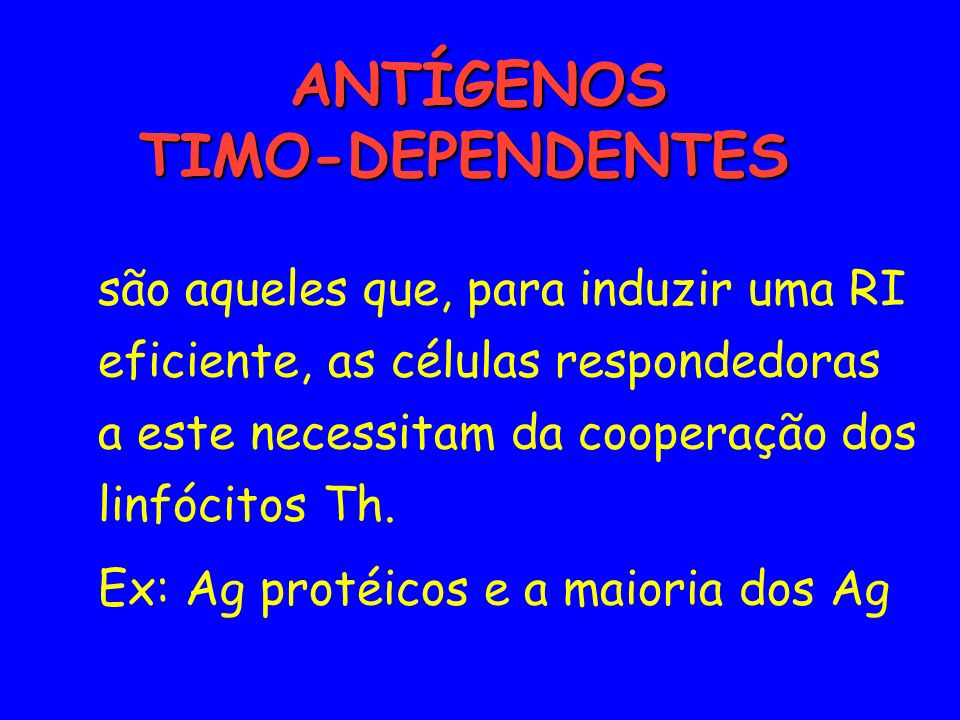 ANTÍGENOS TIMO-DEPENDENTES