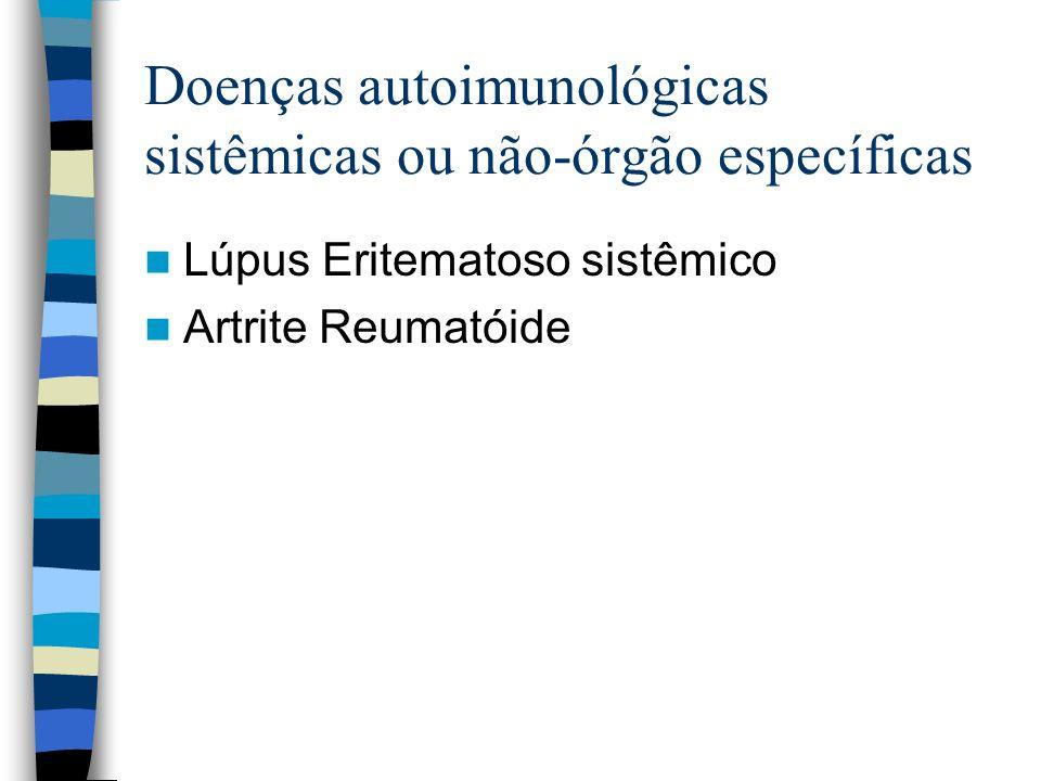 Doenças autoimunológicas sistêmicas ou não-órgão específicas