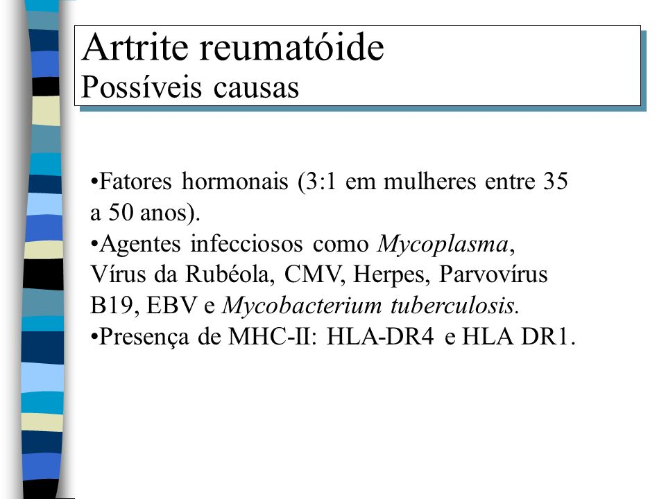 Artrite reumatóide Possíveis causas