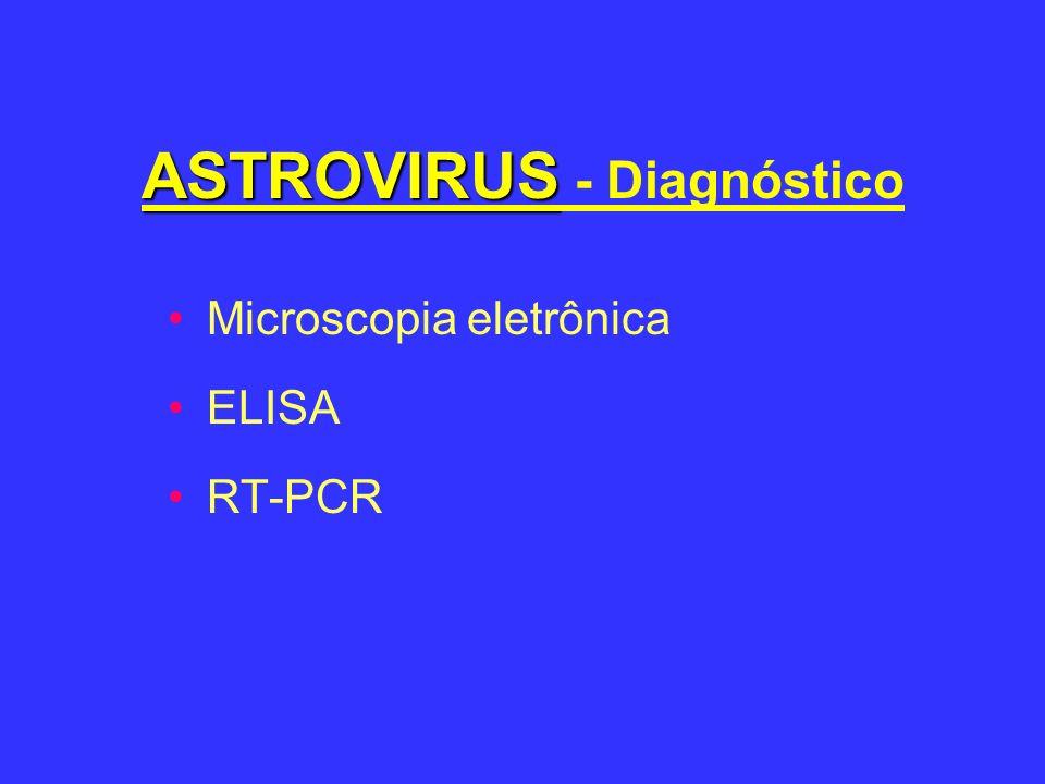 ASTROVIRUS - Diagnóstico
