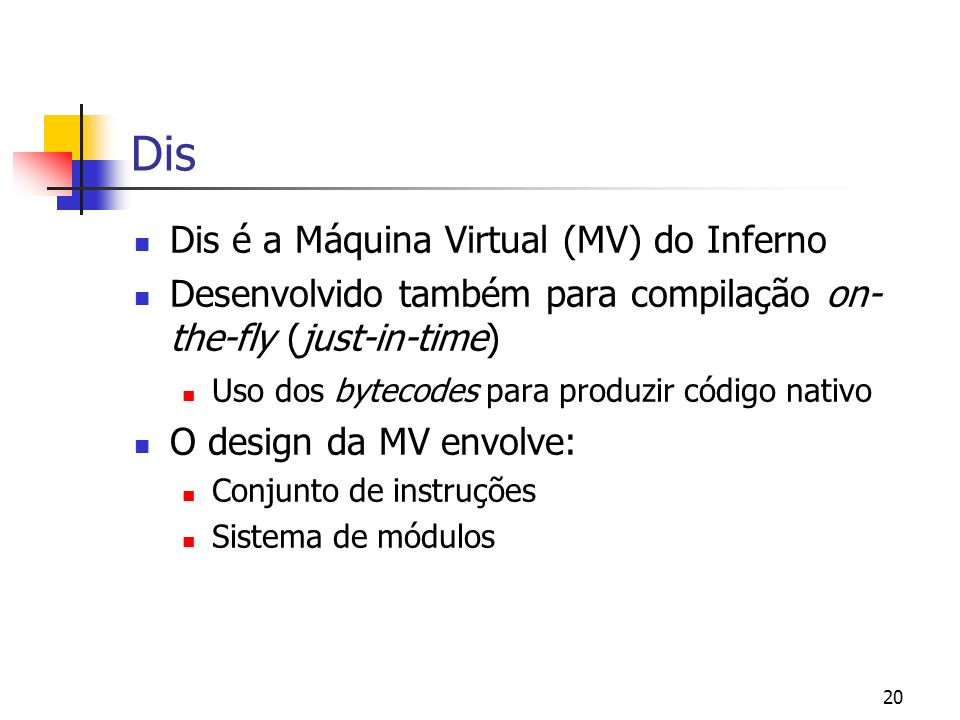 Dis Dis é a Máquina Virtual (MV) do Inferno